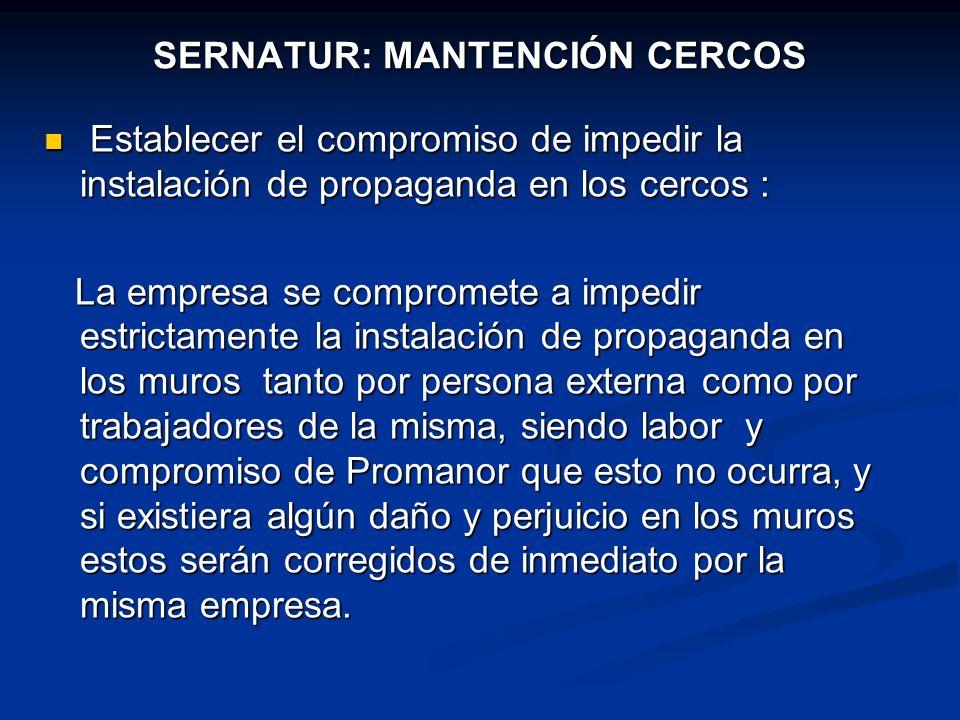 SERNATUR: MANTENCIÓN CERCOS