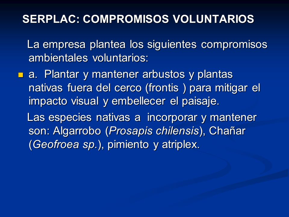 SERPLAC: COMPROMISOS VOLUNTARIOS