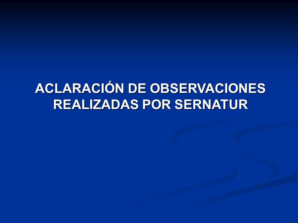 ACLARACIÓN DE OBSERVACIONES REALIZADAS POR SERNATUR