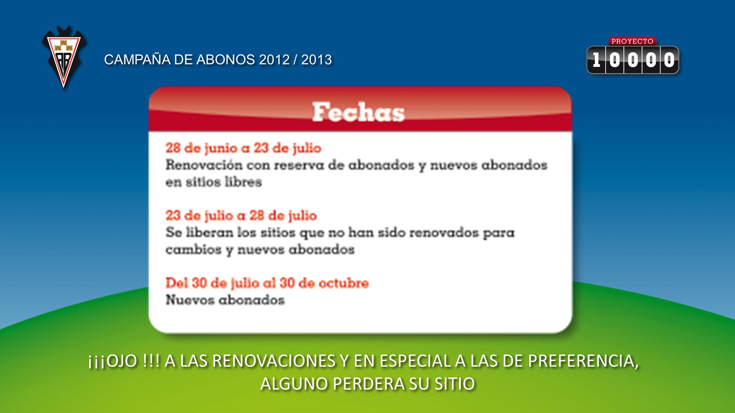 CAMPAÑA DE ABONOS 2012 / 2013 ¡¡¡OJO !!.