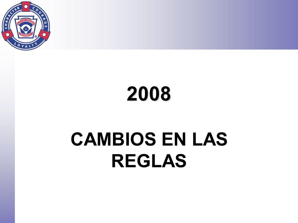 2008 CAMBIOS EN LAS REGLAS.