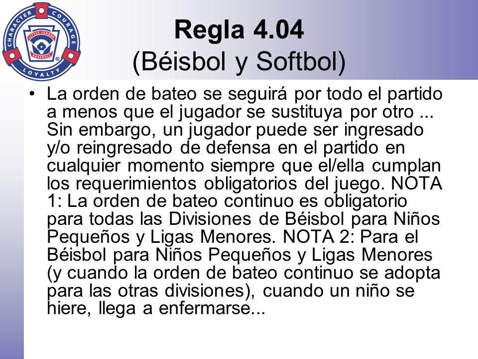 Regla 4.04 (Béisbol y Softbol)