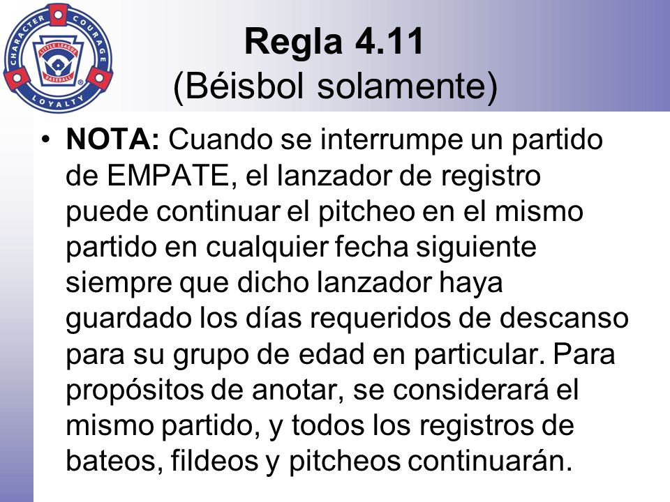 Regla 4.11 (Béisbol solamente)