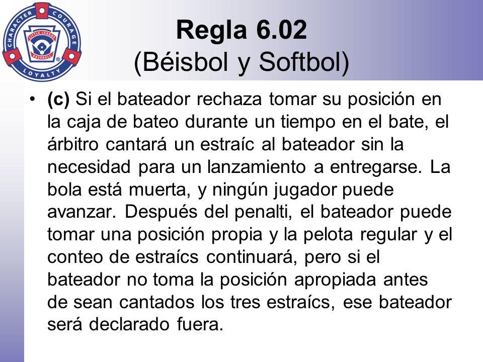 Regla 6.02 (Béisbol y Softbol)