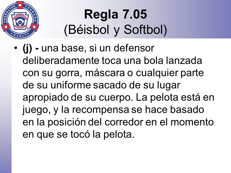 Regla 7.05 (Béisbol y Softbol)