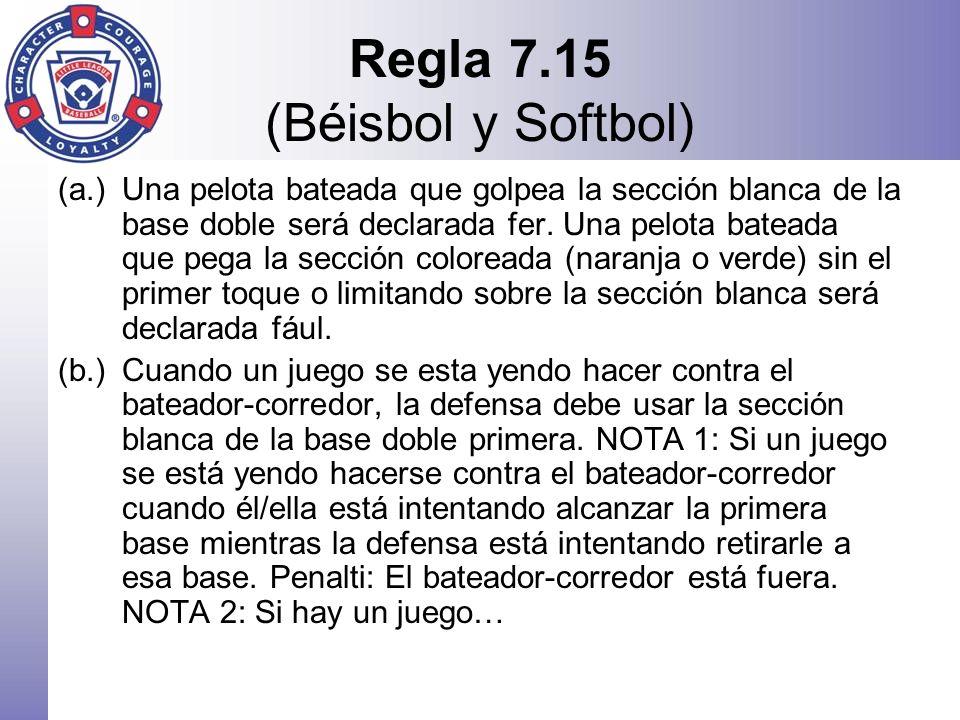 Regla 7.15 (Béisbol y Softbol)