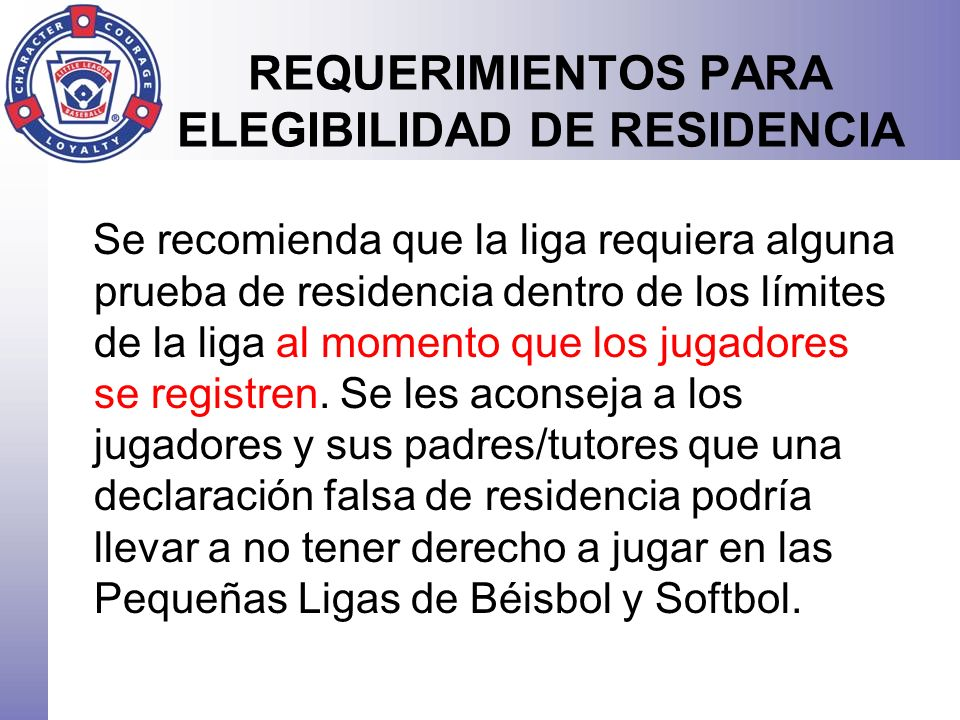 REQUERIMIENTOS PARA ELEGIBILIDAD DE RESIDENCIA