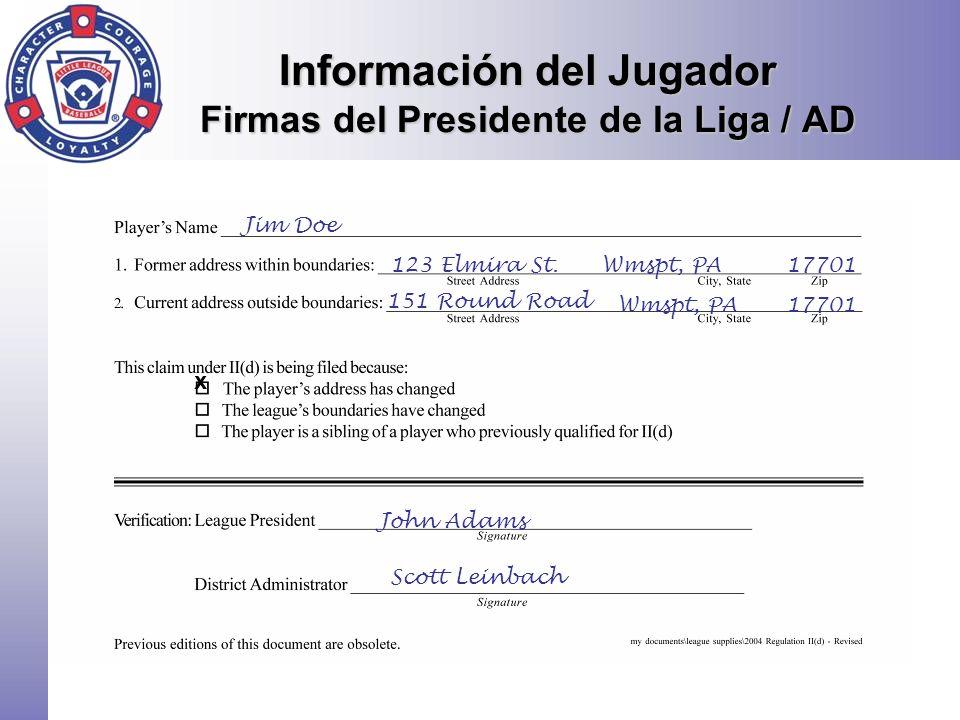 Información del Jugador Firmas del Presidente de la Liga / AD