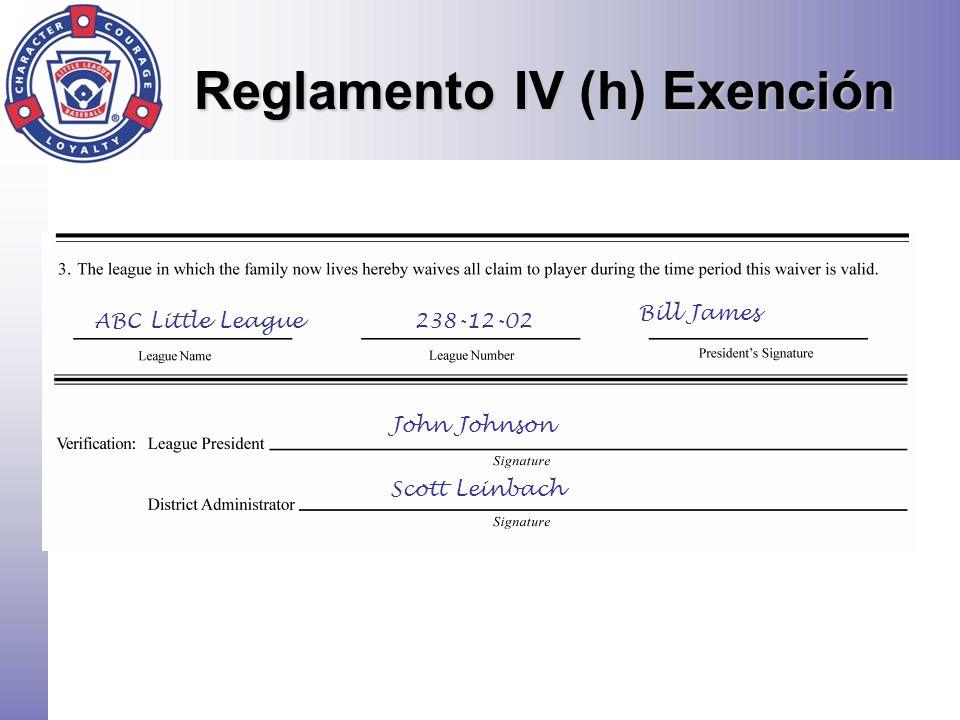 Reglamento IV (h) Exención