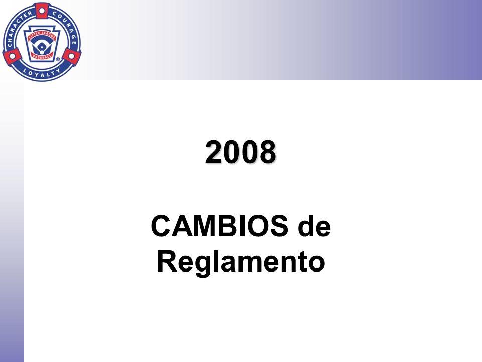 2008 CAMBIOS de Reglamento.