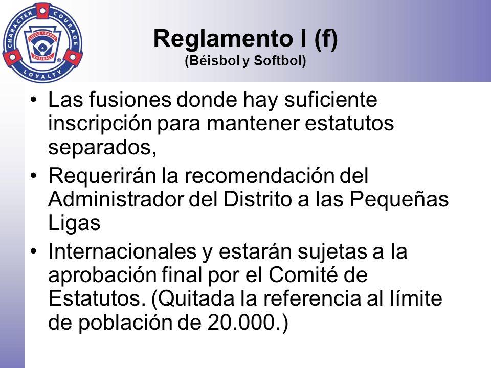 Reglamento I (f) (Béisbol y Softbol)