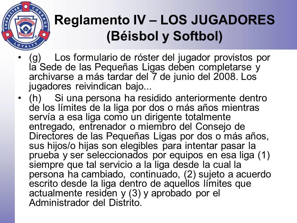 Reglamento IV – LOS JUGADORES (Béisbol y Softbol)