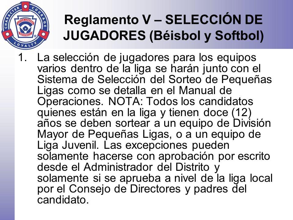 Reglamento V – SELECCIÓN DE JUGADORES (Béisbol y Softbol)