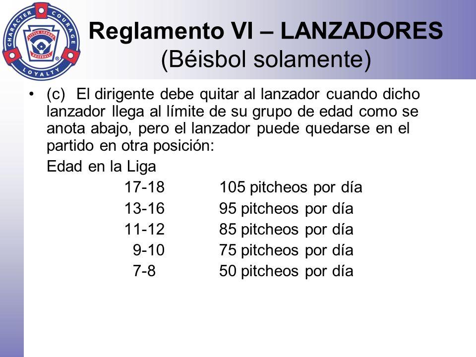 Reglamento VI – LANZADORES (Béisbol solamente)