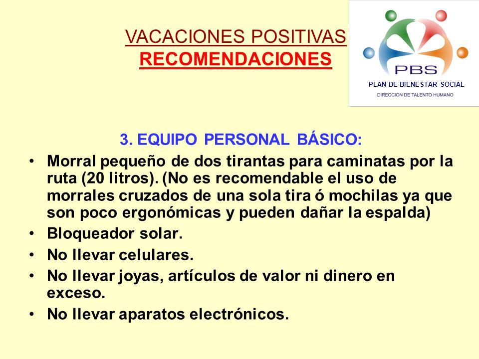 PLAN DE BIENESTAR SOCIAL 3. EQUIPO PERSONAL BÁSICO: