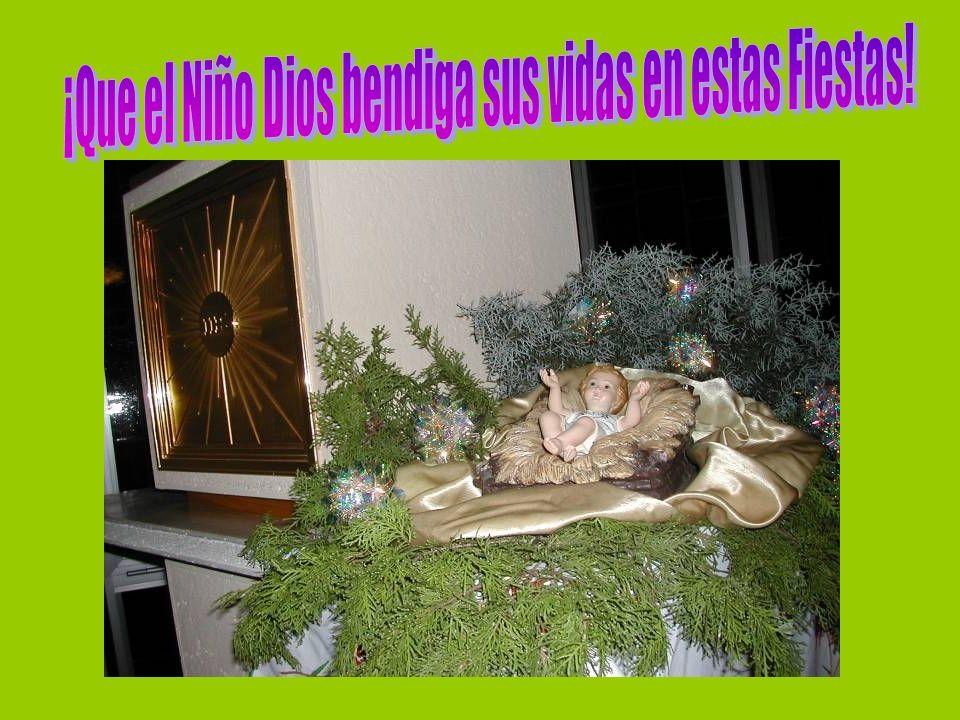 ¡Que el Niño Dios bendiga sus vidas en estas Fiestas!