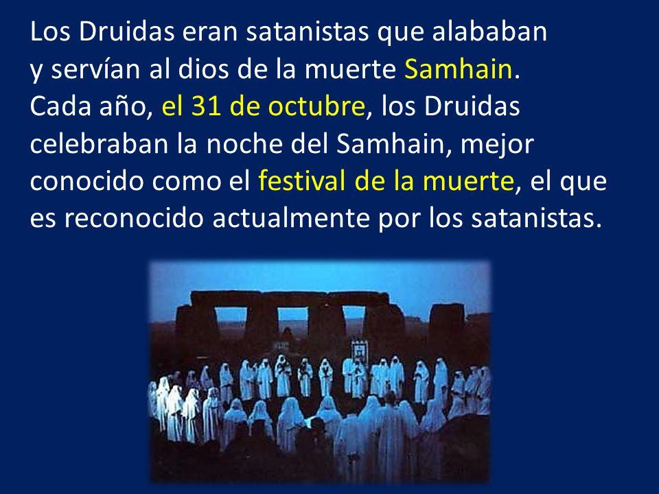 Los Druidas eran satanistas que alababan