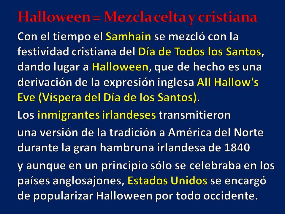 Halloween = Mezcla celta y cristiana