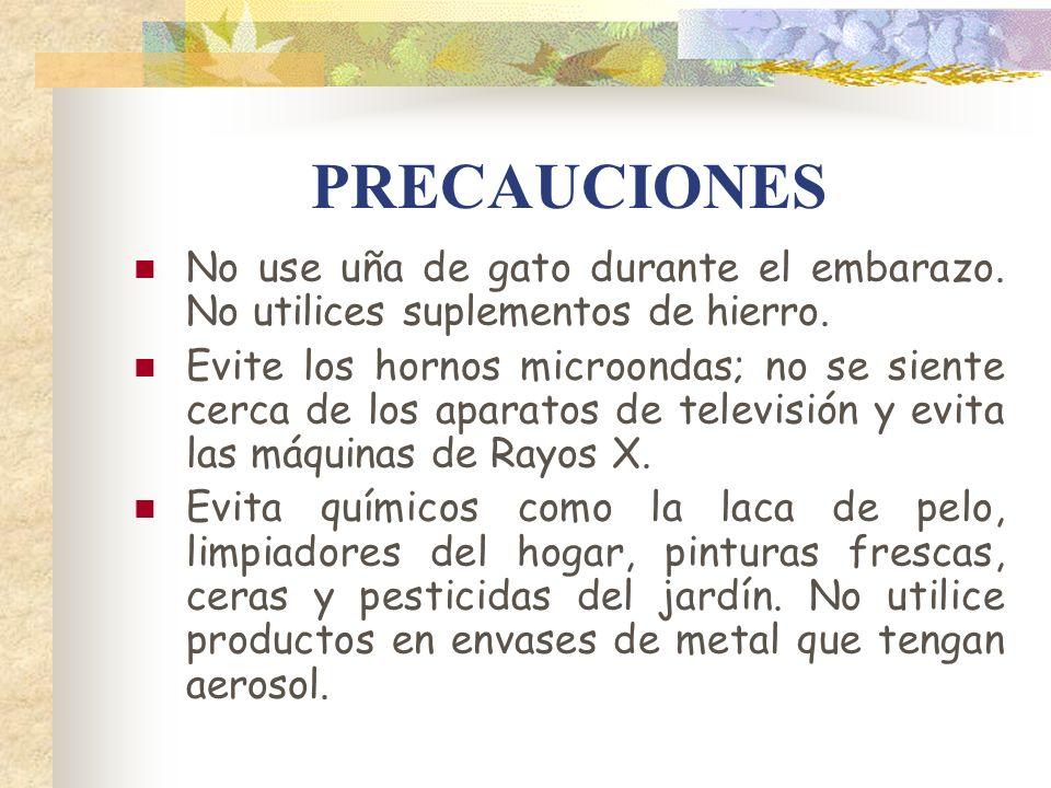 PRECAUCIONES No use uña de gato durante el embarazo. No utilices suplementos de hierro.