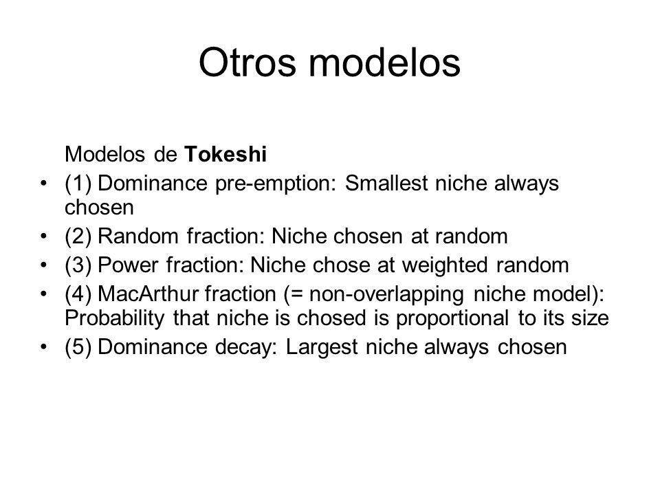 Otros modelos Modelos de Tokeshi