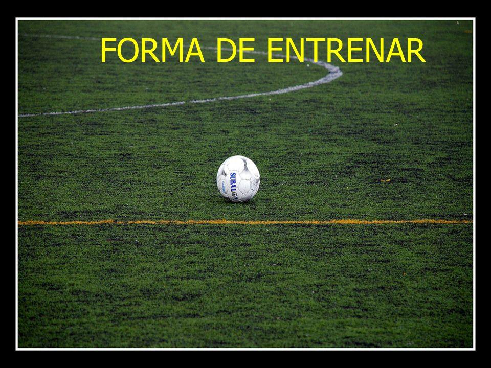 FORMA DE ENTRENAR