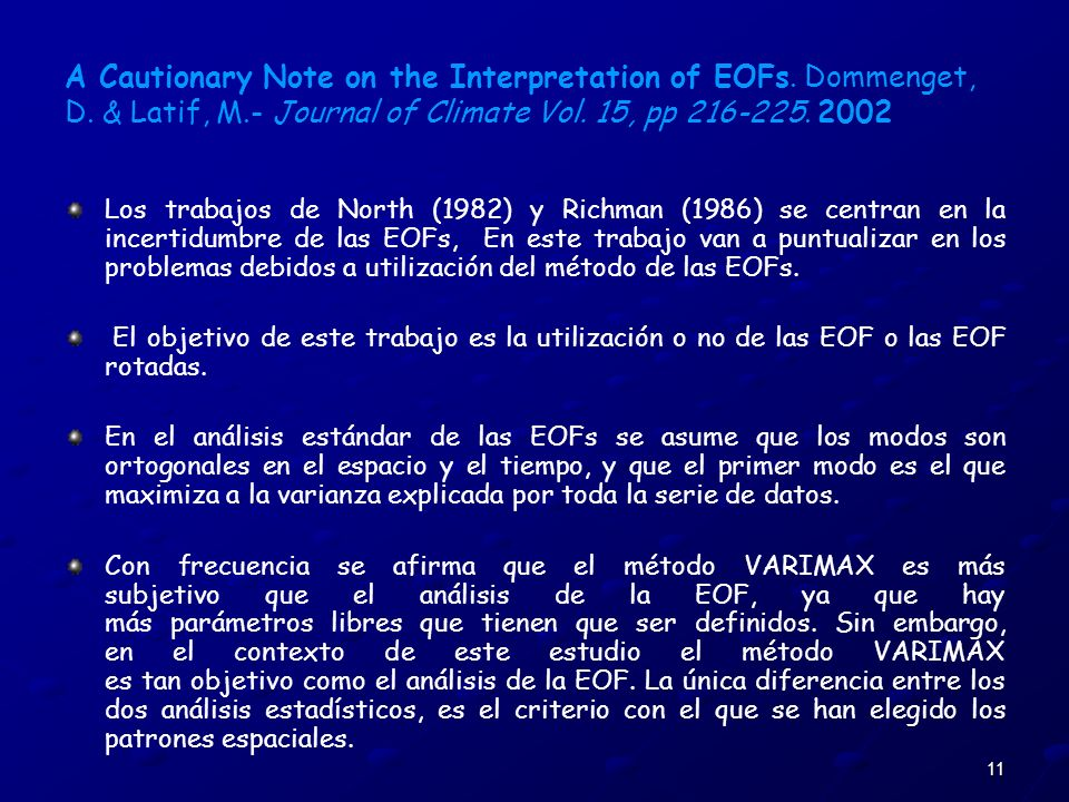 A Cautionary Note on the Interpretation of EOFs. Dommenget, D