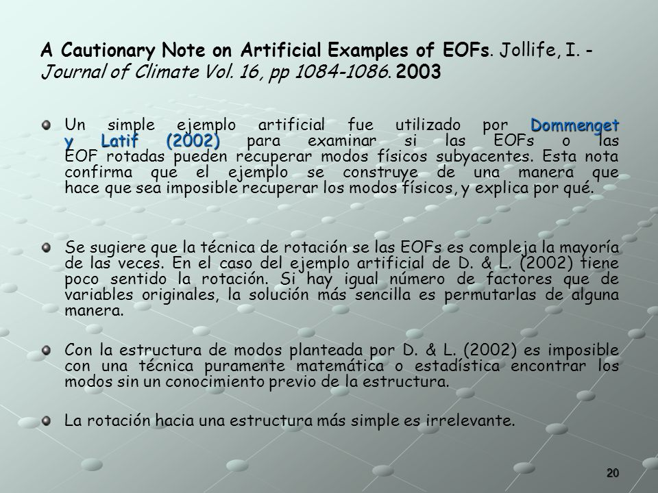 A Cautionary Note on Artificial Examples of EOFs. Jollife, I