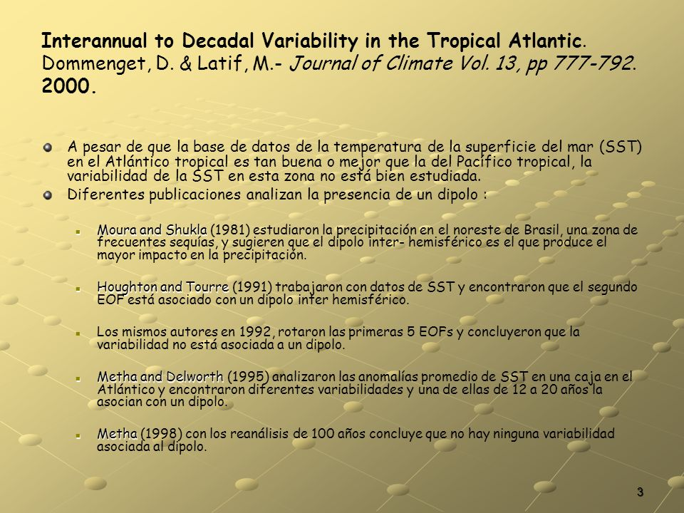 Interannual to Decadal Variability in the Tropical Atlantic