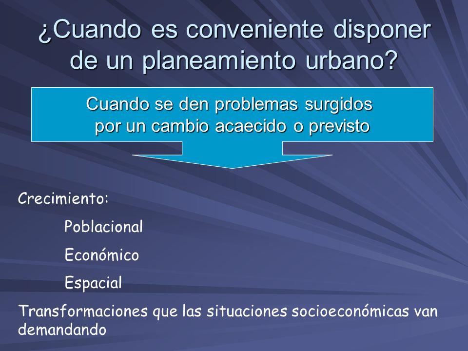 ¿Cuando es conveniente disponer de un planeamiento urbano