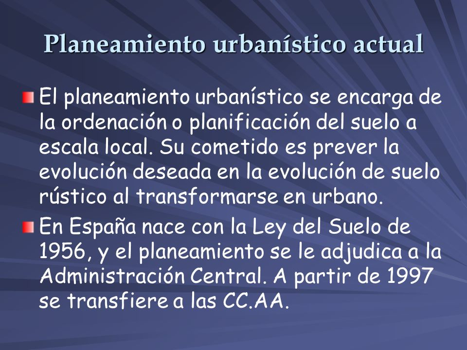 Planeamiento urbanístico actual