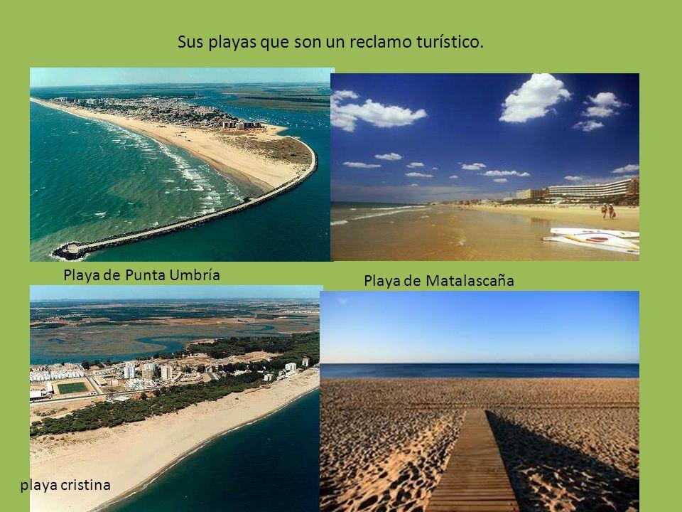Sus playas que son un reclamo turístico.
