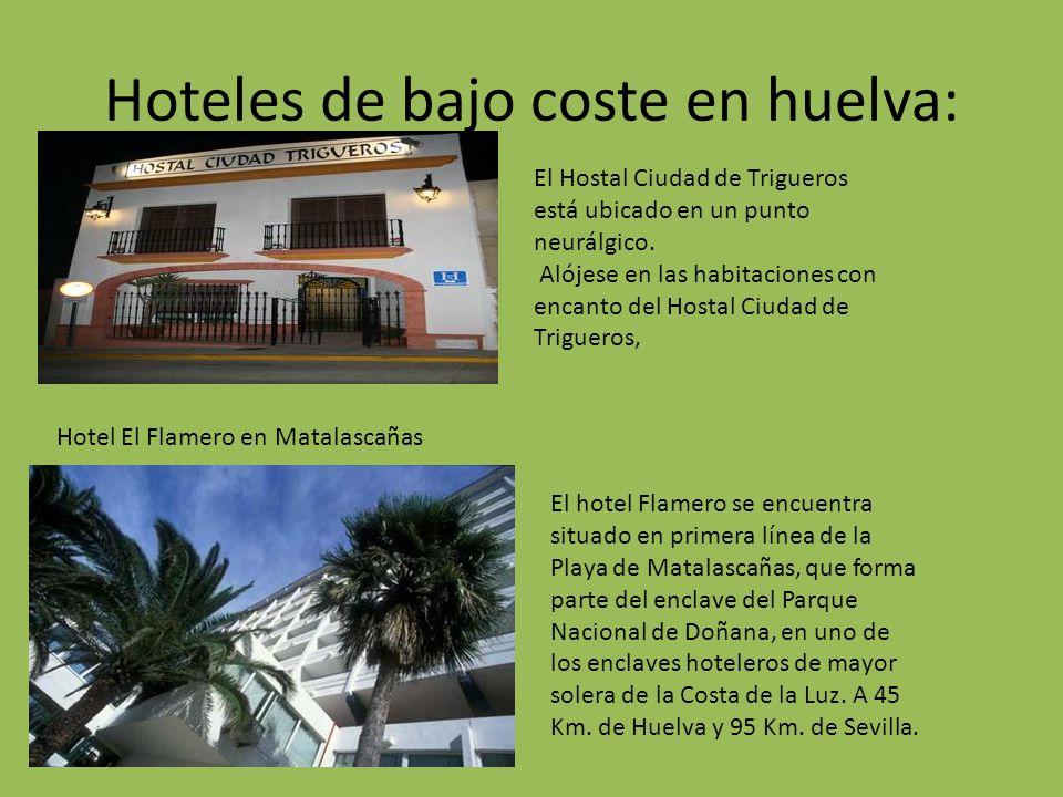 Hoteles de bajo coste en huelva: