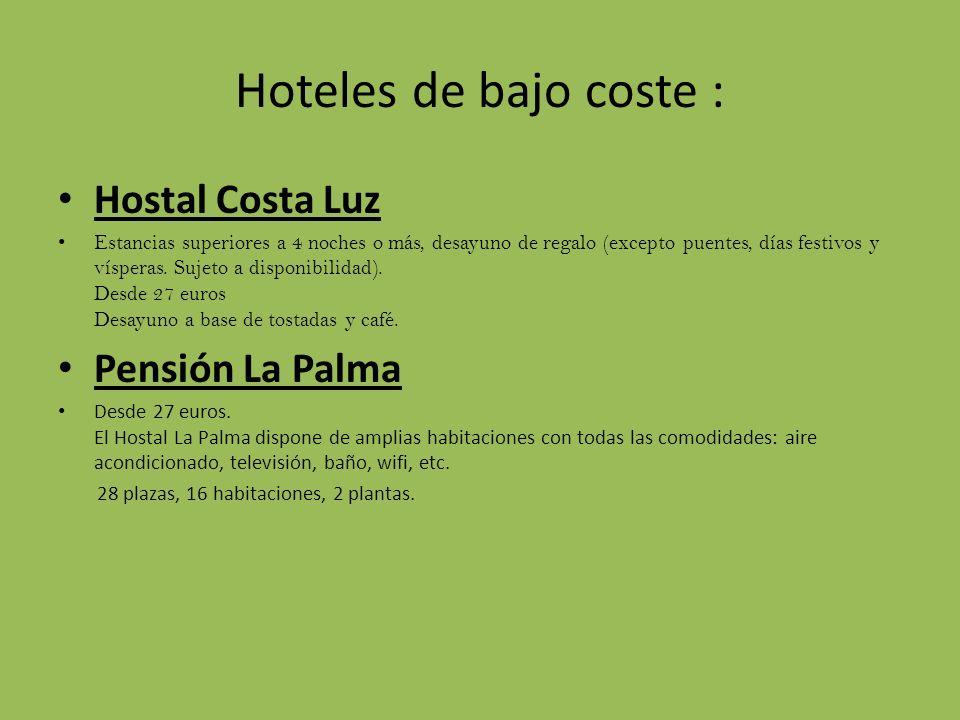 Hoteles de bajo coste : Hostal Costa Luz Pensión La Palma