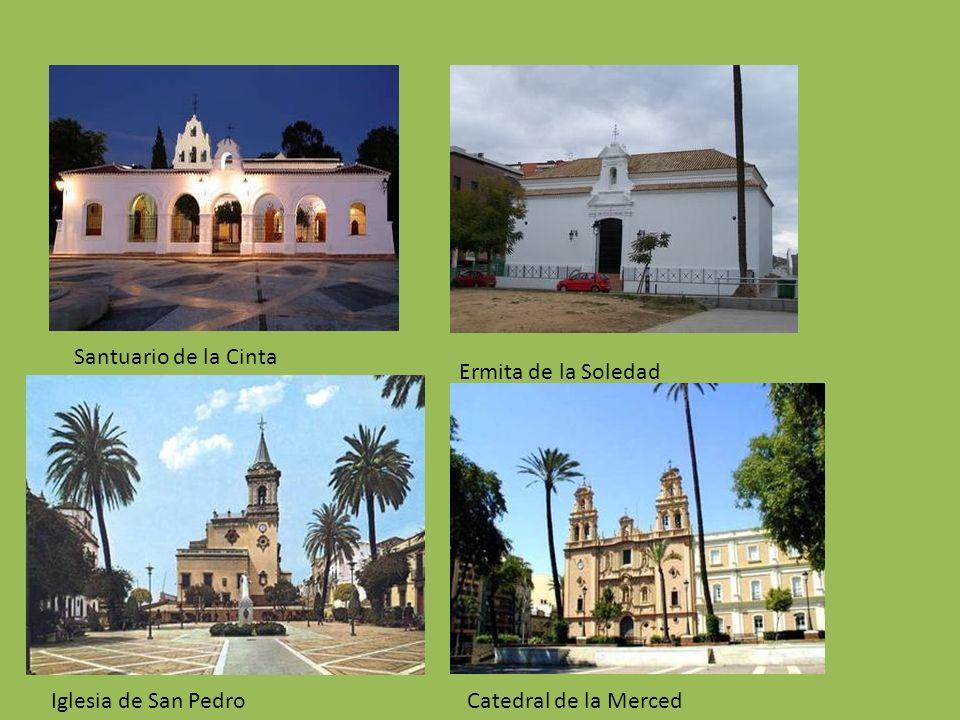 Santuario de la Cinta Ermita de la Soledad Iglesia de San Pedro Catedral de la Merced