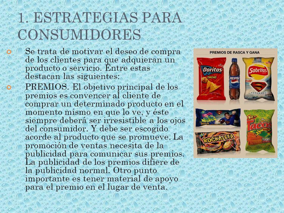 1. ESTRATEGIAS PARA CONSUMIDORES