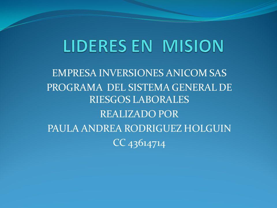 LIDERES EN MISION EMPRESA INVERSIONES ANICOM SAS
