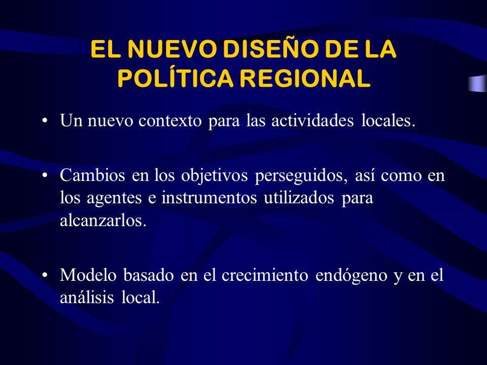EL NUEVO DISEÑO DE LA POLÍTICA REGIONAL