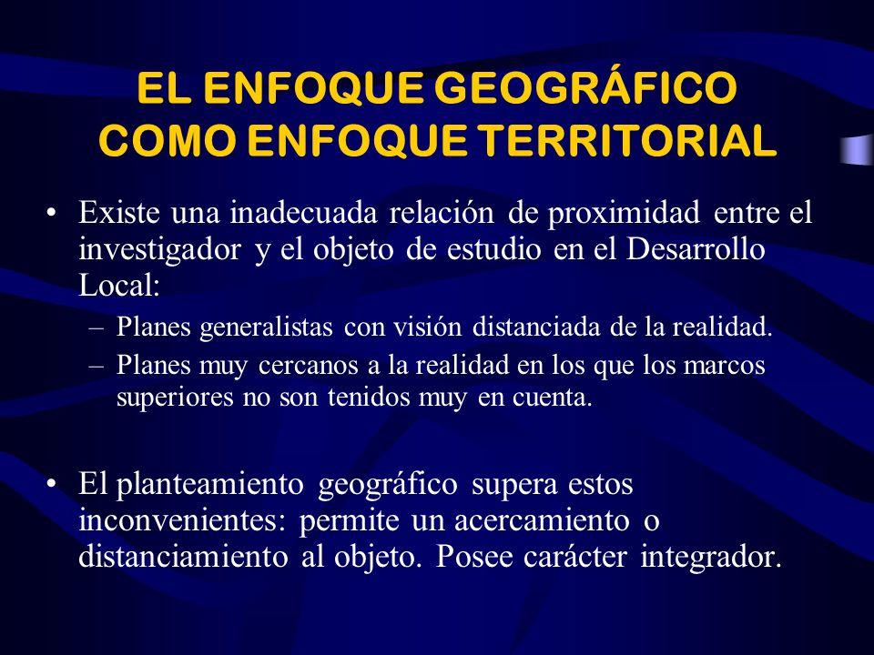 EL ENFOQUE GEOGRÁFICO COMO ENFOQUE TERRITORIAL