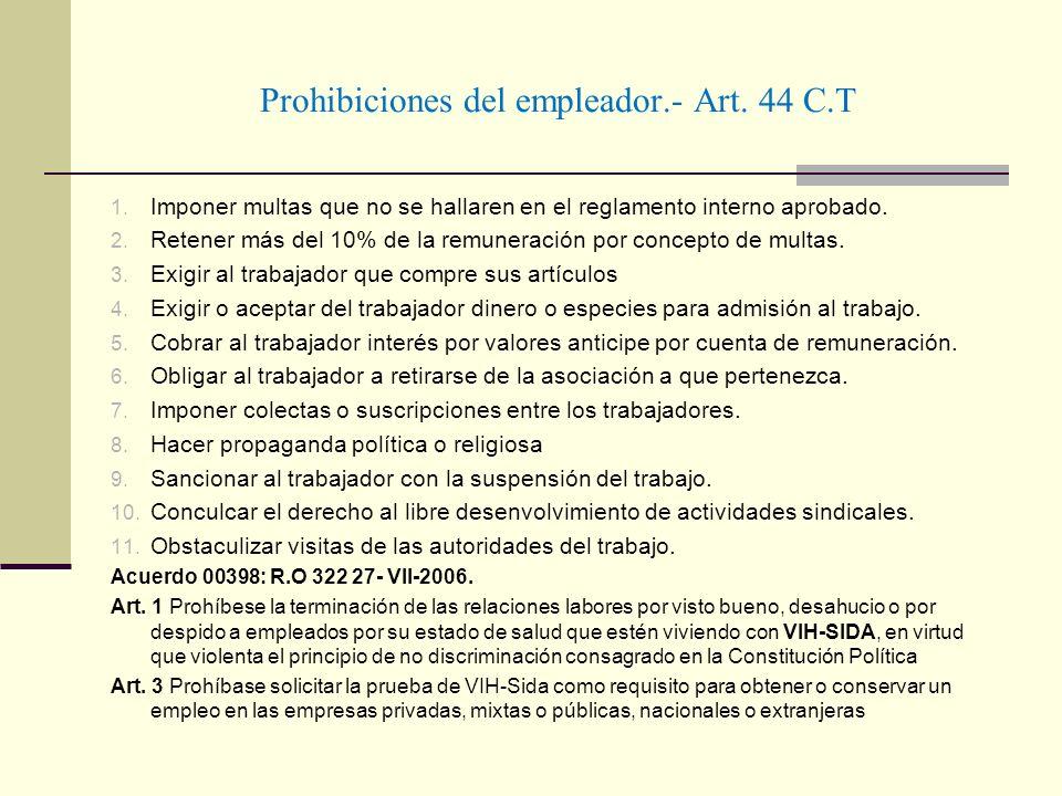 Prohibiciones del empleador.- Art. 44 C.T