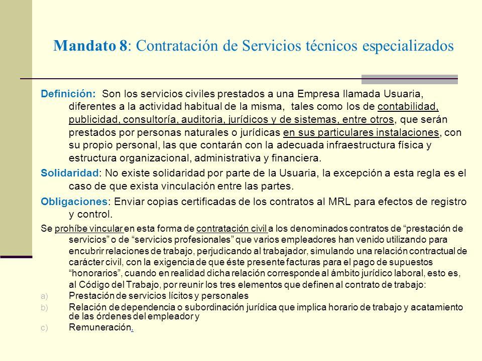 Mandato 8: Contratación de Servicios técnicos especializados