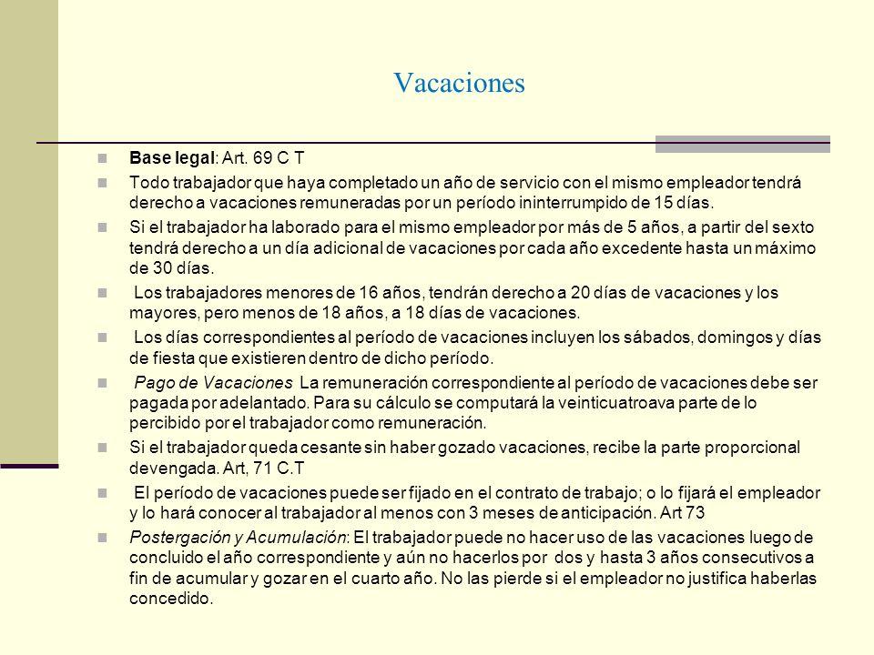 Vacaciones Base legal: Art. 69 C T