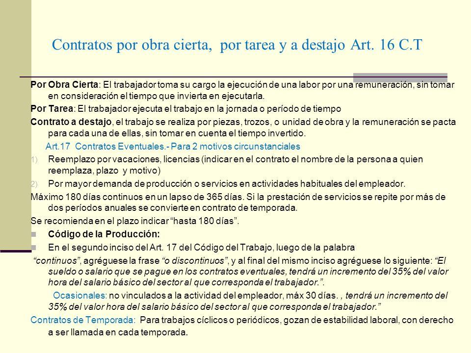 Contratos por obra cierta, por tarea y a destajo Art. 16 C.T