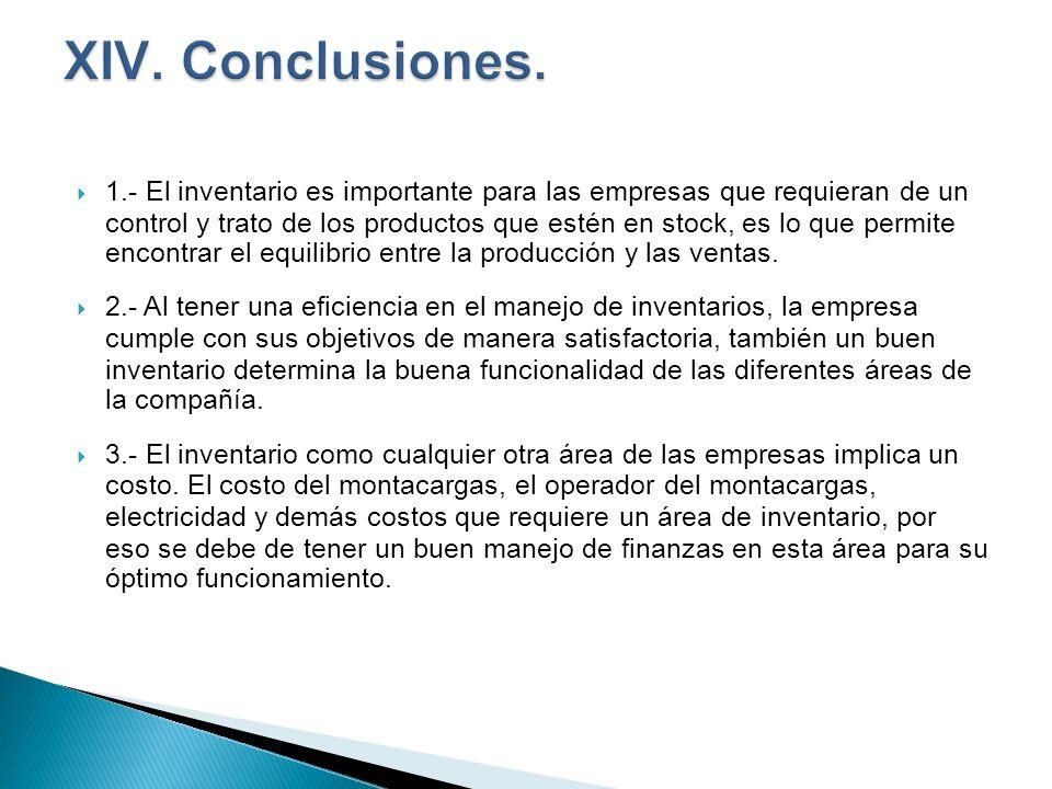 XIV. Conclusiones.