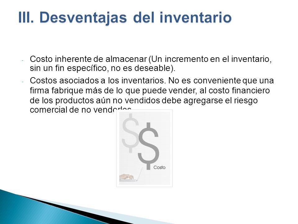 III. Desventajas del inventario