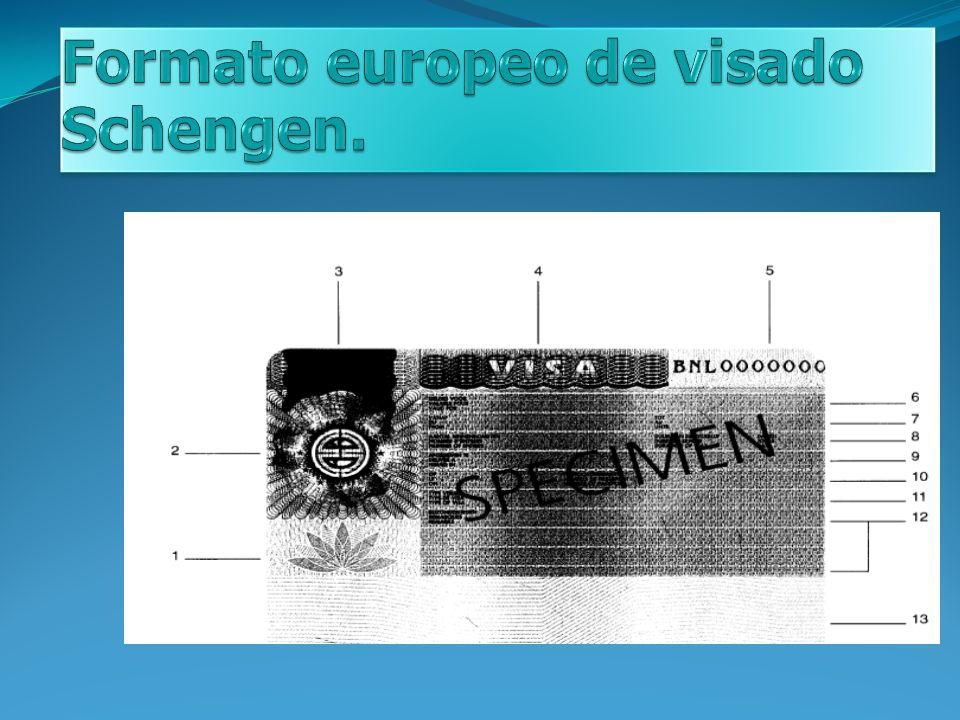 Formato europeo de visado Schengen.