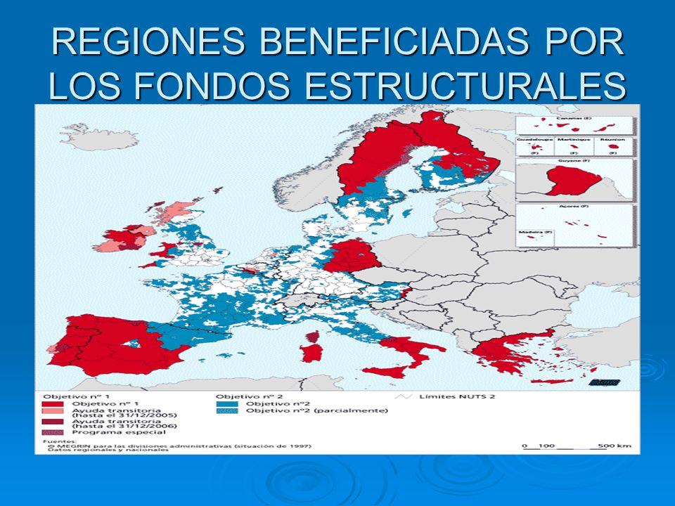 REGIONES BENEFICIADAS POR LOS FONDOS ESTRUCTURALES