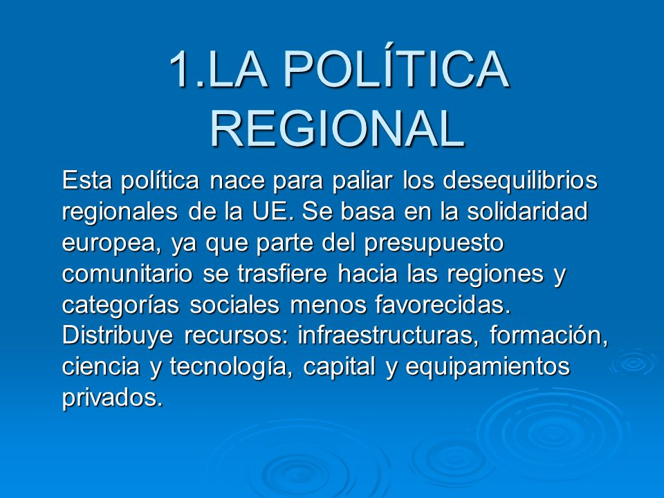 1.LA POLÍTICA REGIONAL