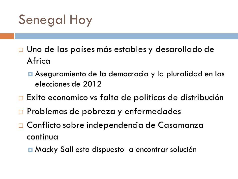 Senegal Hoy Uno de las países más estables y desarollado de Africa