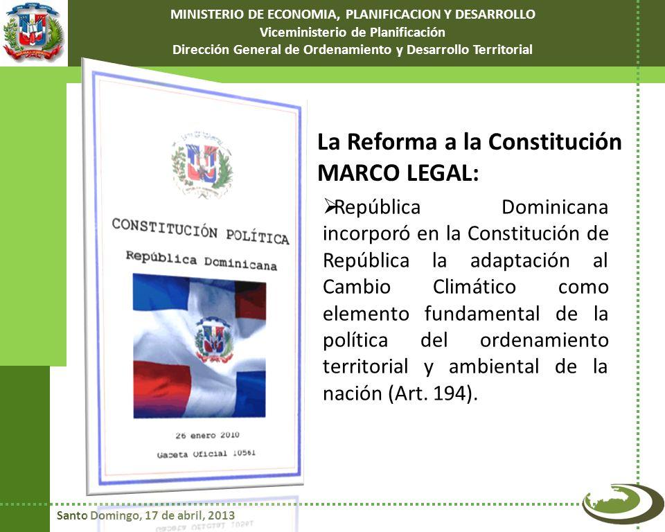 La Reforma a la Constitución MARCO LEGAL: