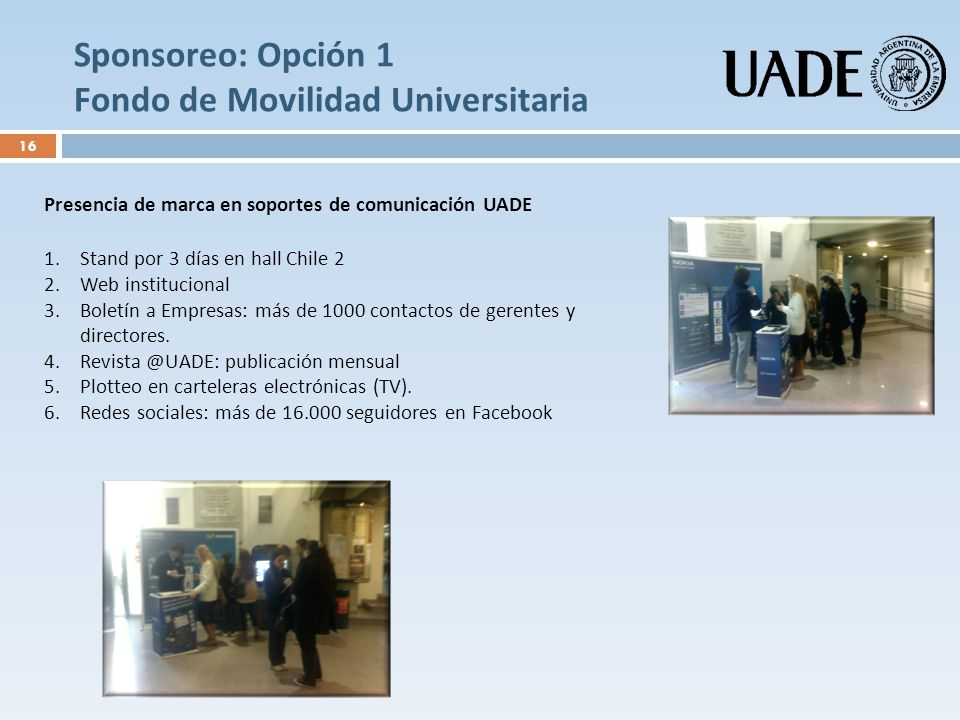 Sponsoreo: Opción 1 Fondo de Movilidad Universitaria